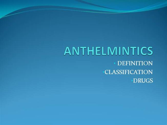 anthelmintic drugs pharmacology ppt